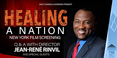 Healing A Nation  | Film Screening + Q&A w/ the director (New York) tickets