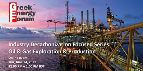 Industry Decarbonization Focused Series: Oil & Gas Exploration & Production tickets