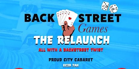 Backstreet Games The Relaunch!!!  tickets