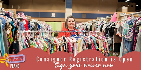 Sign Consignor Waiver and drop off reservation - JBF Plano Fall Sale 2021 tickets