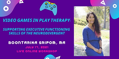 Video Games in Play Therapy: Supporting Executive Functioning Skills tickets