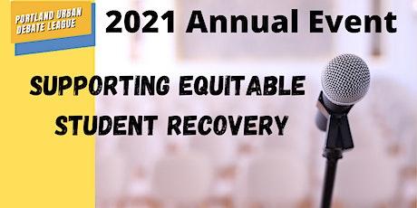 Portland Urban Debate League 2021 Annual Event tickets