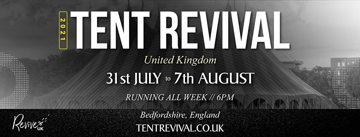 TENT REVIVAL 2021 // FREE ADMISSION // ALL WEEK image