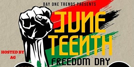 Day One Trends Presents: Juneteenth Freedom Day tickets