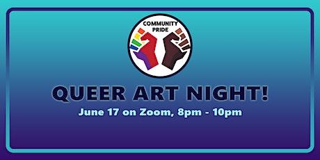 Community Pride: Queer Art Night! tickets