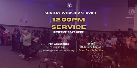 SUNDAY 12:00PM WORSHIP SERVICE tickets