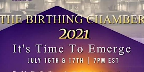 THE BIRTHING CHAMBER... IT'S TIME TO EMERGE tickets
