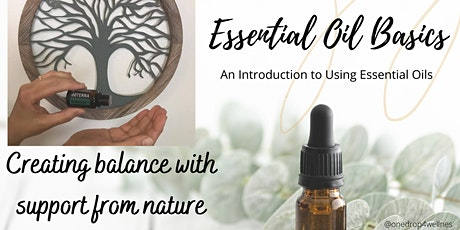 Essential Oil Basics: An introduction to using essential oils tickets