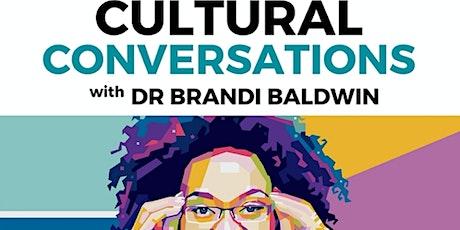 """Culture & Conversations: Finding Common Ground Through DEI"" w Dr. Brandi tickets"