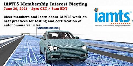 Jun 30, 2021 IAMTS Membership Interest Meeting tickets