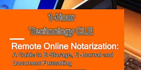 1-HOUR CLE RON TECHNOLOGY TRAINING WEBINAR tickets