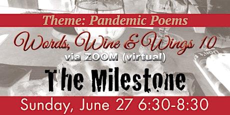 Words, Wine & Wings 10 -  The Milestone  (Online/Zoom ) billets