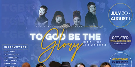 To God Be The Glory Music & Arts Conference-Mime (Youth) tickets