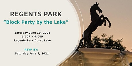 """REGENTS PARK """"Block Party by the Lake"""" tickets"""