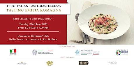 TRUE ITALIAN TASTE MASTERCLASS - TASTING EMILIA ROMAGNA tickets