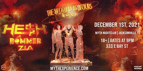 HE$H: Jacksonville The World Is Yours Tour tickets