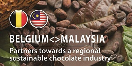 Belgium Malaysia-Partners Towards a Regional Sustainable Chocolate Industry tickets