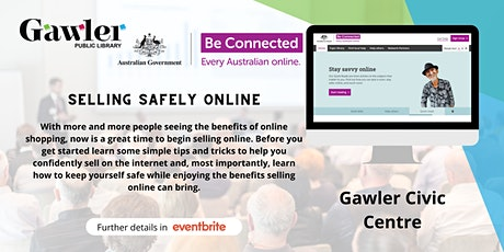Be Connected Webinar - Selling Safely Online tickets