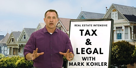 Save on  Taxes & Setup your Legal structures with Mark Kohler tickets