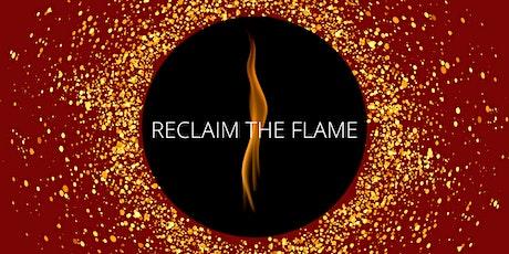 RECLAIM THE FLAME - Summer Solstice Celebration entradas