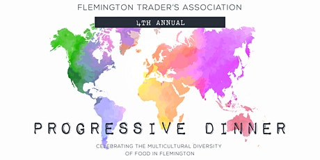 Flemington Trader's Fourth Annual Progressive Dinner tickets