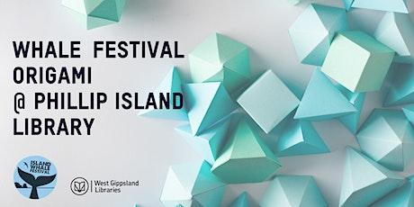 Whale Festival Origami @ Phillip Island Library tickets