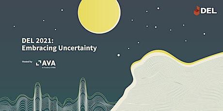 DEL 2021: Embracing Uncertainty tickets