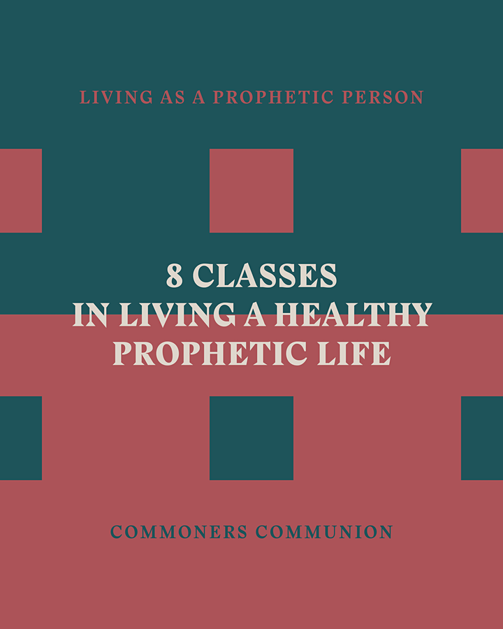 Commoners Communion - Living As A Prophetic Person (Central Time, US) image