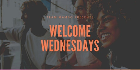 Welcome Wednesday tickets