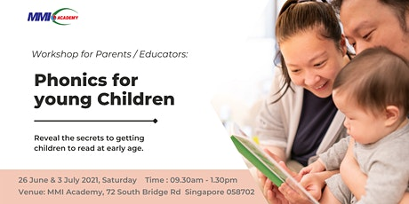 2-day Workshop for Parents / Educator : Phonics for young Children tickets