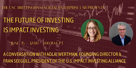 The Future of Investing is Impact Investing Tickets