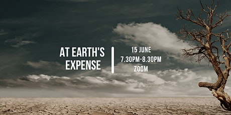 At Earth's Expense tickets