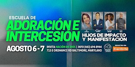 ADORACIÓN E INTERCESIÓN DE IMPACTO Y MANIFESTACIÓN tickets