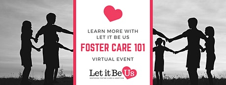 Foster Care 101: Learn More with Let It Be Us tickets