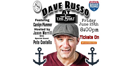 Comedy at The Boat with Dave Russo 6/25 tickets