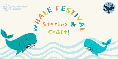 Whale Festival Stories and Craft @ Phillip Island Library tickets