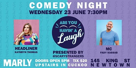 Are You Havin' A Laugh?! Comedy Night @ THE MARLY tickets