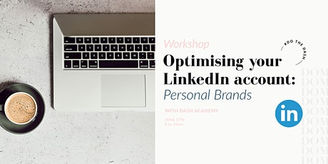 Optimise Your LinkedIn Account: Personal brands | Workshop tickets