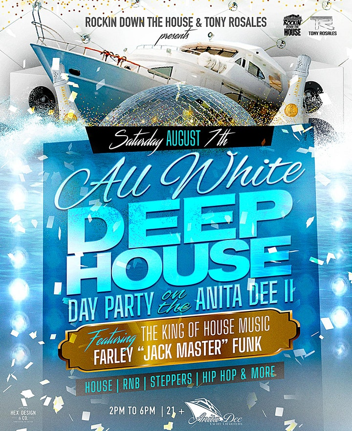 All White Deep House Yacht Party FT: Farley JackMaster Funk image