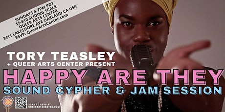 QHAC presents Happy Are They: Sound Cypher + Jam Session w Tory Teasley tickets