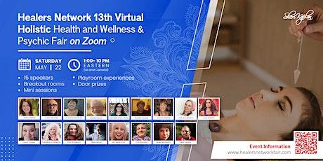 Healers Network  Virtual Holistic Health Wellness & Psychic Fair on Zoom tickets