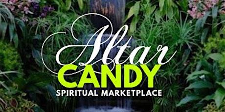 Altar Candy: Spiritual Marketplace tickets