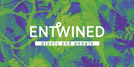 Entwined: plants and people curator's tour tickets