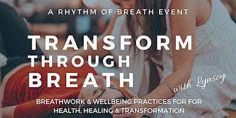Date TBC - Transform through Breath - full day immersion - Darlinghurst tickets