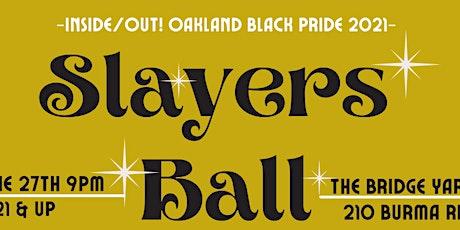 Slayers Ball tickets