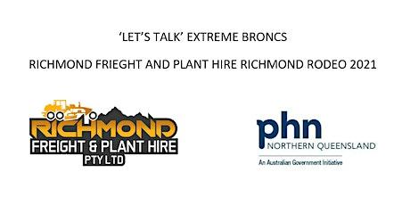 Let's Talk Xtreme Broncs & Richmond Freight & Plant Hire Richmond Rodeo 21 tickets