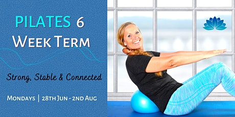 Pilates 6 Week Term: Strong, Stable & Connected (Mondays) tickets