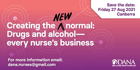 Creating the New Normal: Drugs and Alcohol,  Every Nurse's Business tickets