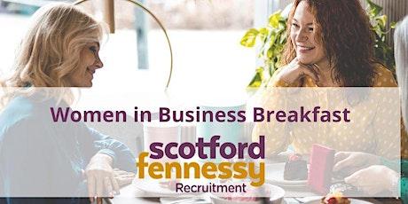 Scotford Fennessy's Women in Business Breakfast tickets