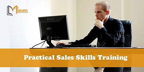Practical Sales Skills 1 Day Virtual Live Training in Montreal tickets